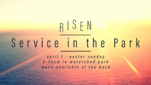 Risen | Service in the Park