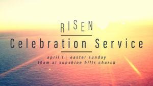 Risen | Celebration Service
