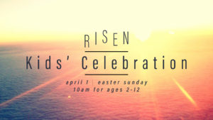 Risen | Kids' Celebration