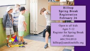 Hilltop Spring Break Availability